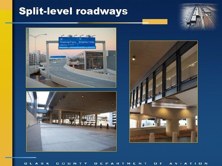 Split-level roadways