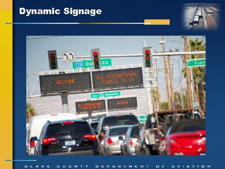 Dynamic Signage