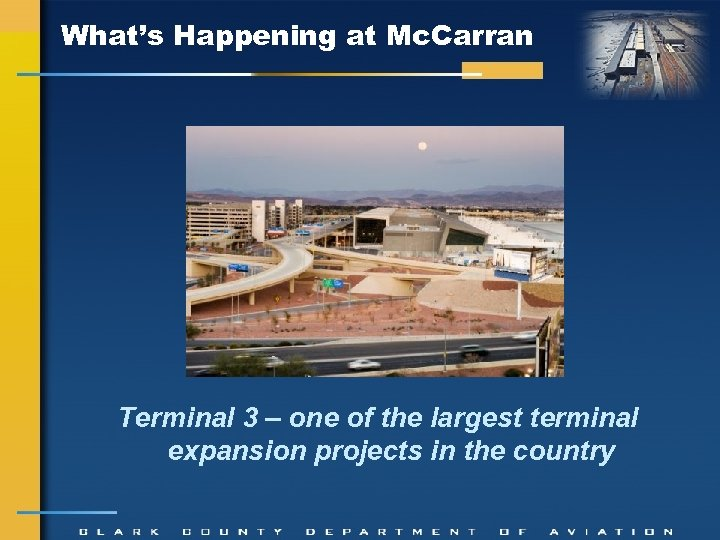 What's Happening at Mc. Carran Terminal 3 – one of the largest terminal expansion