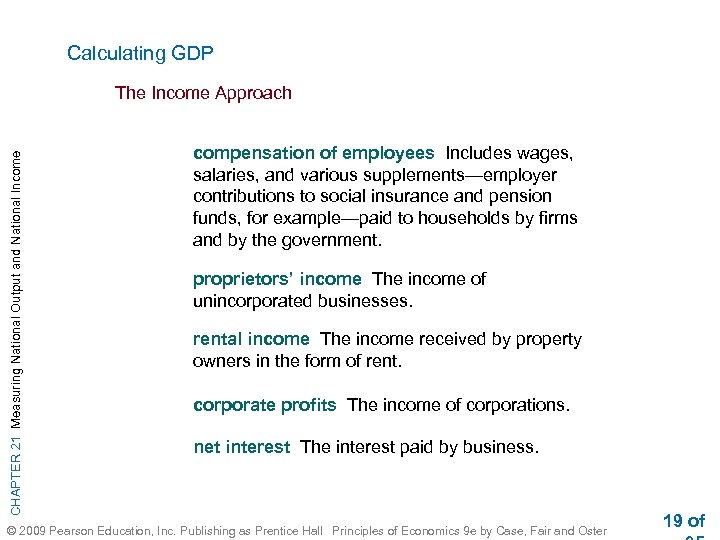 Calculating GDP CHAPTER 21 Measuring National Output and National Income The Income Approach compensation