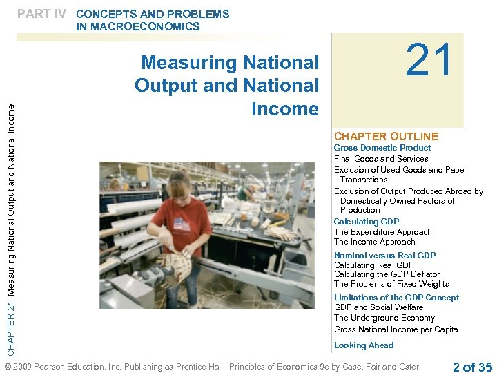 PART IV CONCEPTS AND PROBLEMS CHAPTER 21 Measuring National Output and National Income IN