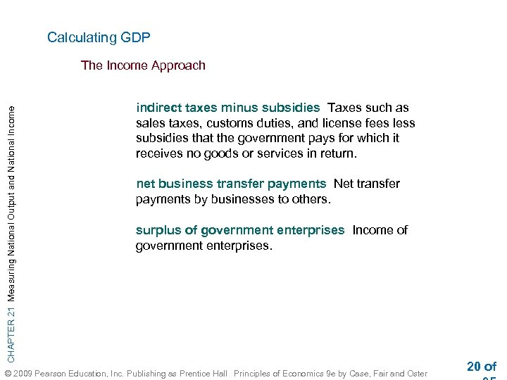 Calculating GDP CHAPTER 21 Measuring National Output and National Income The Income Approach indirect