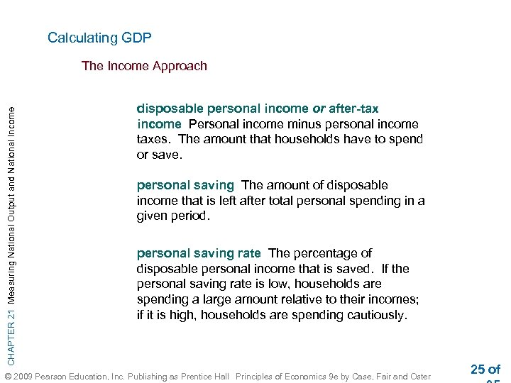 Calculating GDP CHAPTER 21 Measuring National Output and National Income The Income Approach disposable