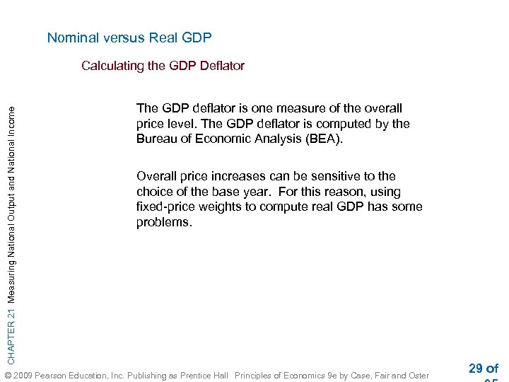 Nominal versus Real GDP CHAPTER 21 Measuring National Output and National Income Calculating the