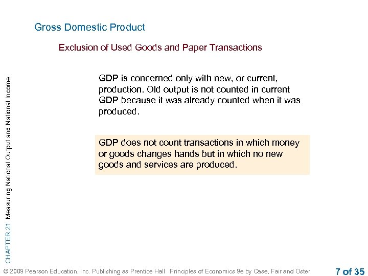 Gross Domestic Product CHAPTER 21 Measuring National Output and National Income Exclusion of Used