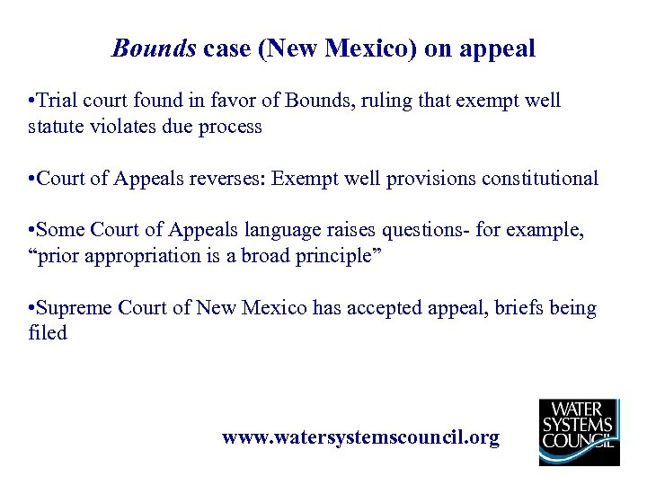 Bounds case (New Mexico) on appeal • Trial court found in favor of Bounds,
