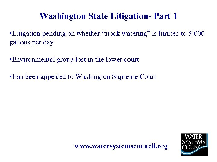 """Washington State Litigation- Part 1 • Litigation pending on whether """"stock watering"""" is limited"""
