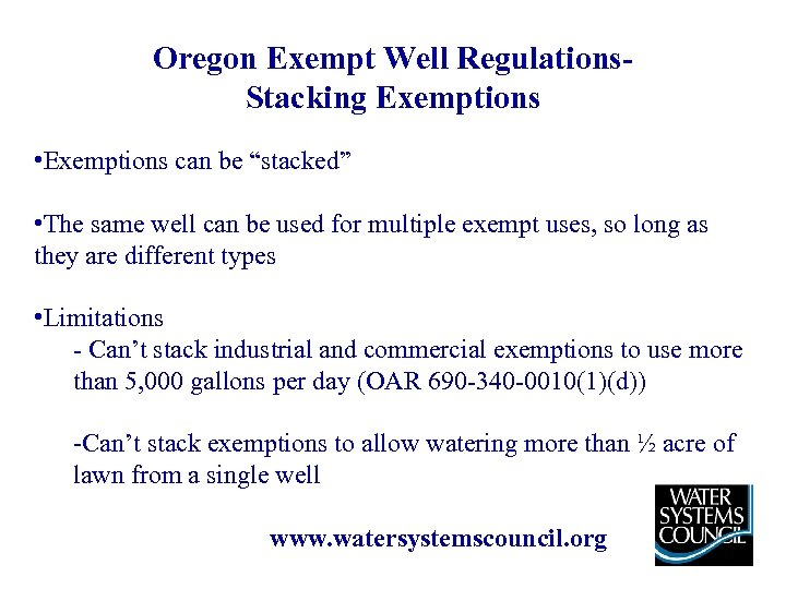 """Oregon Exempt Well Regulations. Stacking Exemptions • Exemptions can be """"stacked"""" • The same"""
