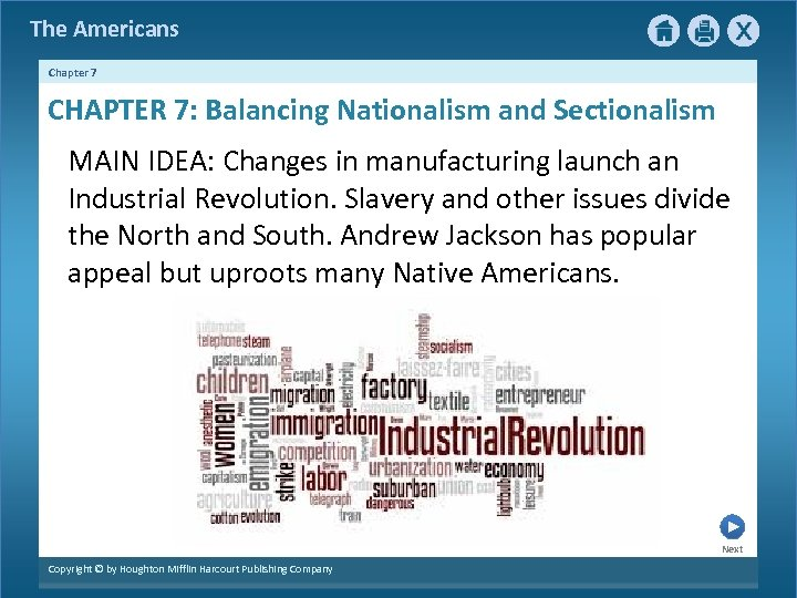 The Americans Chapter 7 CHAPTER 7: Balancing Nationalism and Sectionalism MAIN IDEA: Changes in