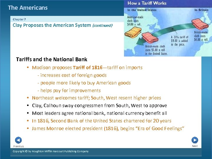 The Americans Chapter 7 Clay Proposes the American System {continued} Tariffs and the National