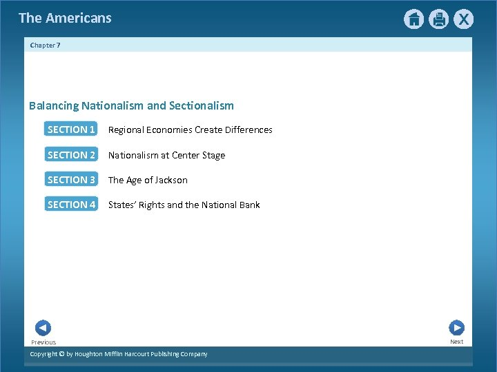 The Americans Chapter 7 Balancing Nationalism and Sectionalism SECTION 1 Regional Economies Create Differences