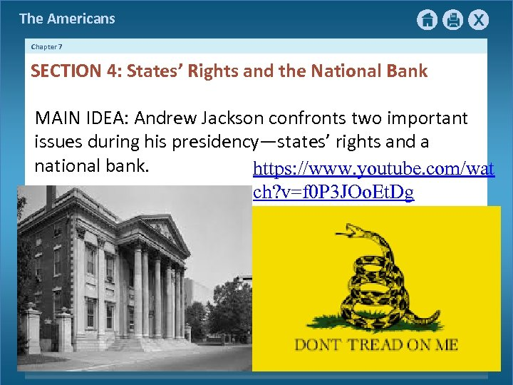 The Americans Chapter 7 SECTION 4: States' Rights and the National Bank MAIN IDEA: