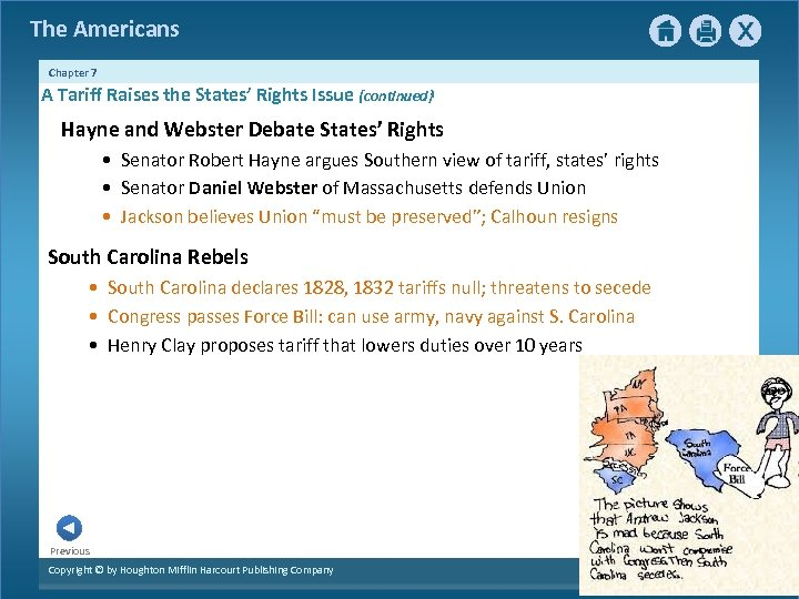 The Americans Chapter 7 A Tariff Raises the States' Rights Issue {continued} Hayne and