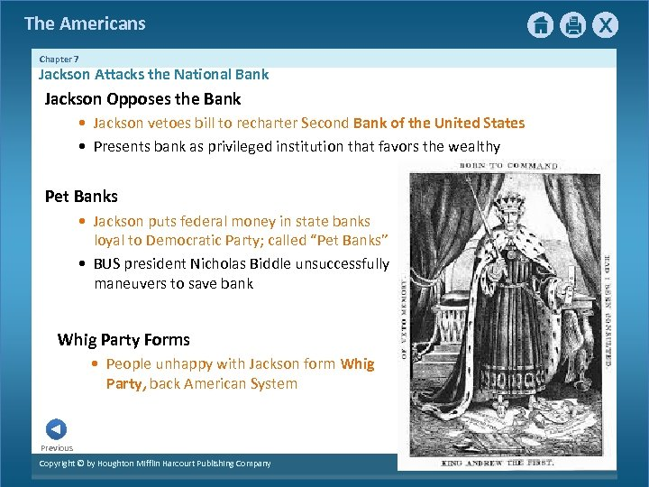 The Americans Chapter 7 Jackson Attacks the National Bank Jackson Opposes the Bank •