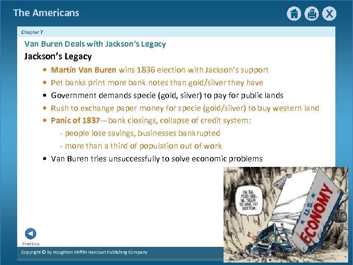 The Americans Chapter 7 Van Buren Deals with Jackson's Legacy • • • Martin