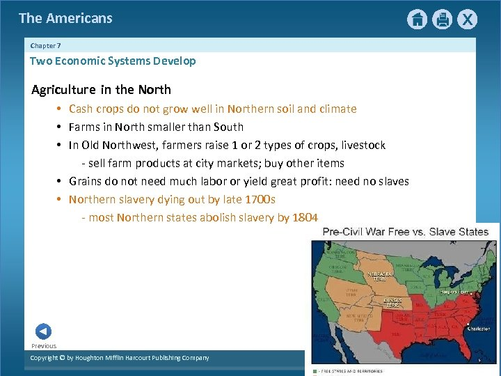 The Americans Chapter 7 Two Economic Systems Develop Agriculture in the North • Cash