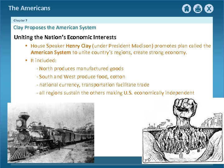 The Americans Chapter 7 Clay Proposes the American System Uniting the Nation's Economic Interests