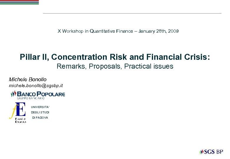 X Workshop in Quantitative Finance – January 28 th, 2009 Pillar II, Concentration Risk