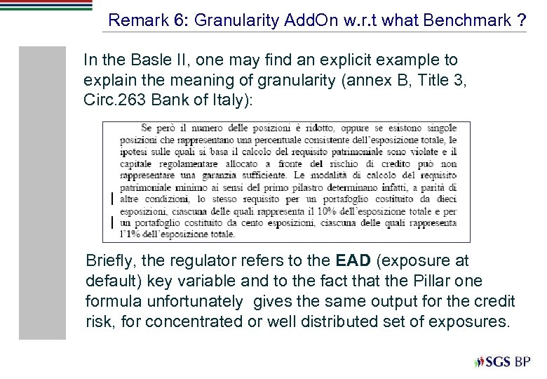 Remark 6: Granularity Add. On w. r. t what Benchmark ? In the Basle