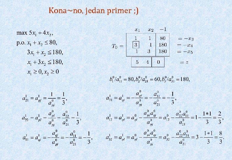 Kona~no, jedan primer ; )