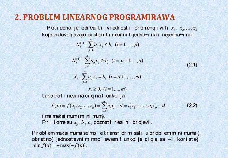 2. PROBLEM LINEARNOG PROGRAMIRAWA
