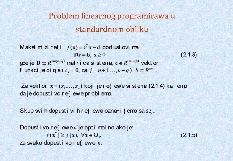 Problem linearnog programirawa u standardnom obliku