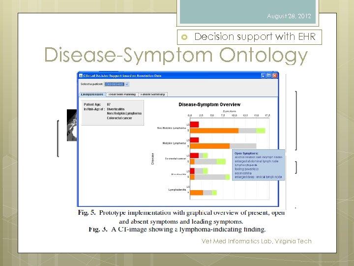 August 28, 2012 Decision support with EHR Disease-Symptom Ontology Vet Med Informatics Lab, Virginia
