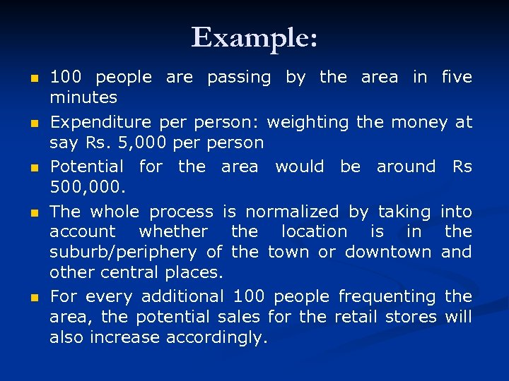 Example: n n n 100 people are passing by the area in five minutes