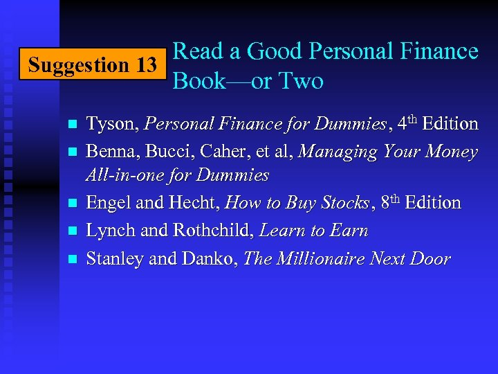 Read a Good Personal Finance Suggestion 13 Book—or Two n n n Tyson, Personal