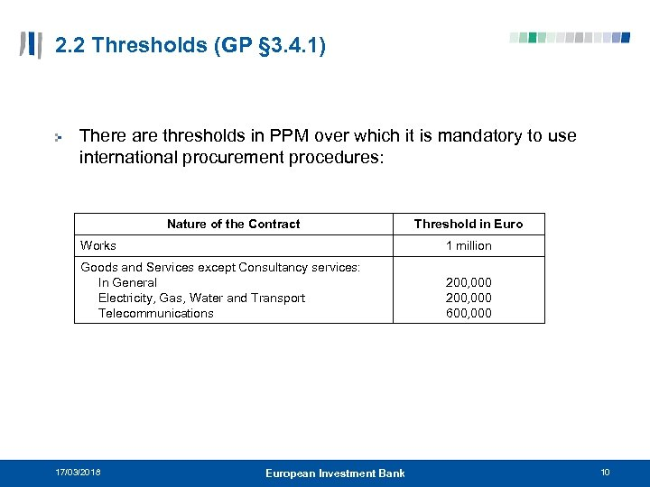 2. 2 Thresholds (GP § 3. 4. 1) There are thresholds in PPM over