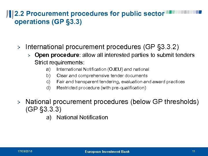 2. 2 Procurement procedures for public sector operations (GP § 3. 3) International procurement