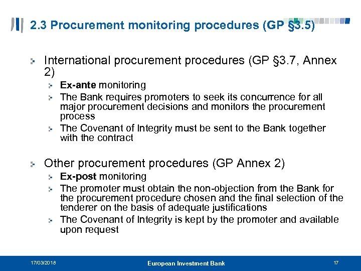 2. 3 Procurement monitoring procedures (GP § 3. 5) International procurement procedures (GP §