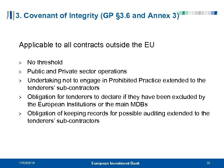 3. Covenant of Integrity (GP § 3. 6 and Annex 3) Applicable to all