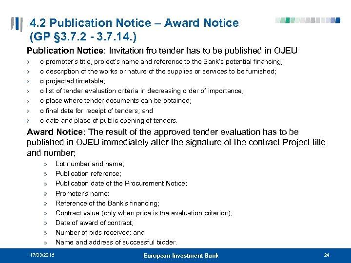 4. 2 Publication Notice – Award Notice (GP § 3. 7. 2 - 3.