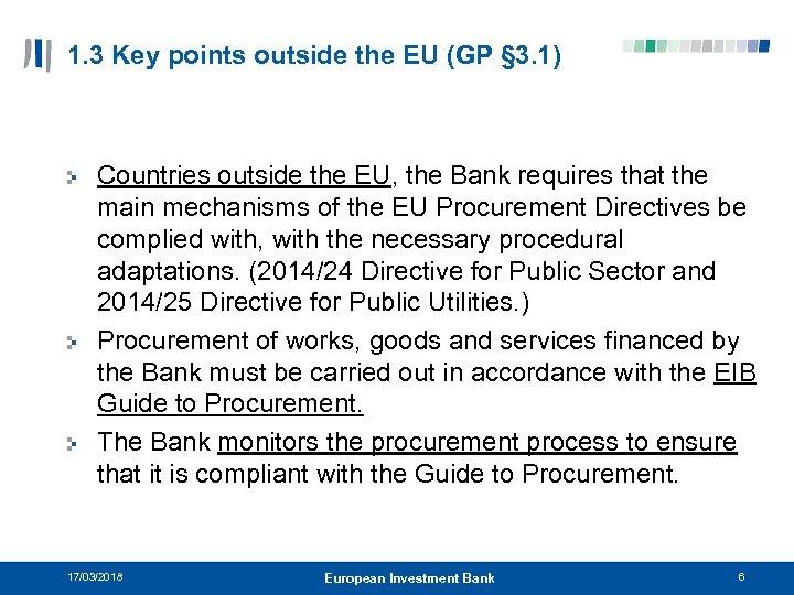 1. 3 Key points outside the EU (GP § 3. 1) Countries outside the