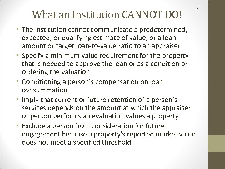 What an Institution CANNOT DO! • The institution cannot communicate a predetermined, expected, or