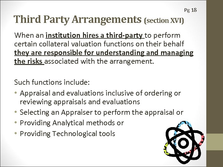 Third Party Arrangements (section XVI) Pg 18 When an institution hires a third-party to
