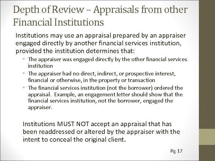 Depth of Review – Appraisals from other Financial Institutions may use an appraisal prepared