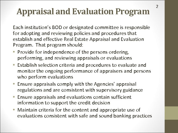 Appraisal and Evaluation Program Each institution's BOD or designated committee is responsible for adopting