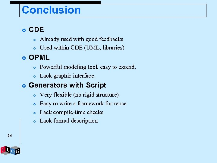 Conclusion £ CDE £ £ £ OPML £ £ £ Powerful modeling tool, easy