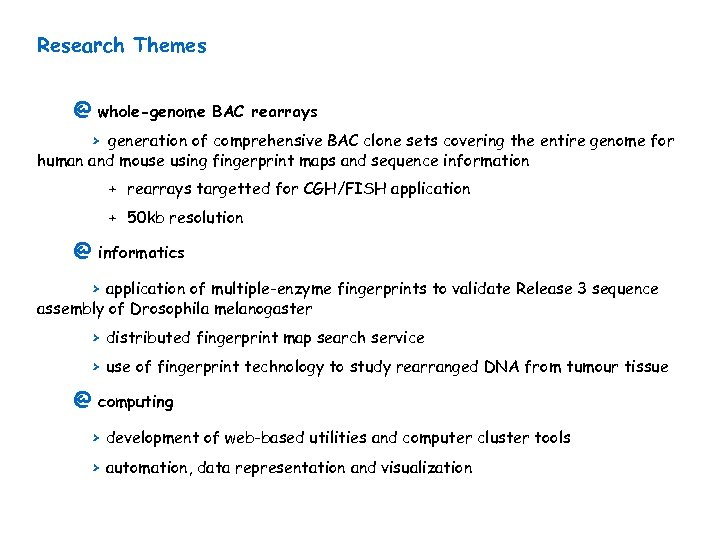Research Themes @ whole-genome BAC rearrays > generation of comprehensive BAC clone sets covering