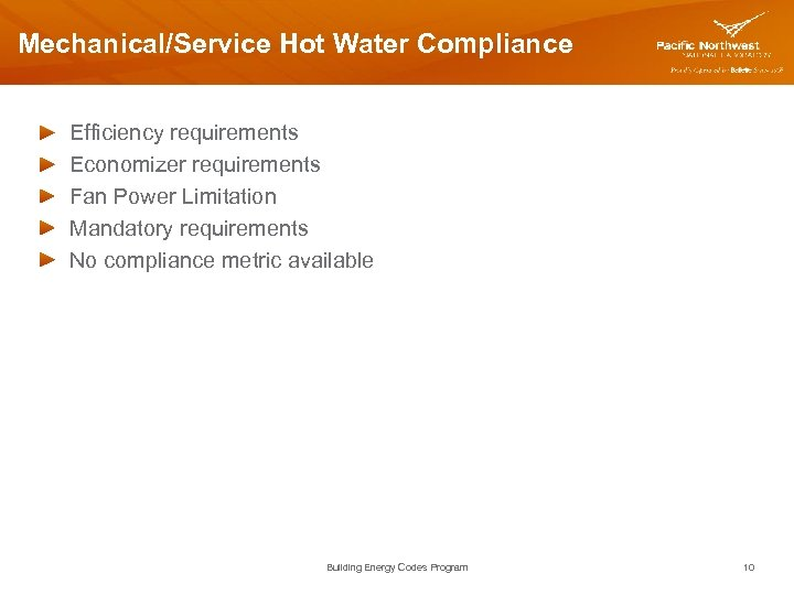 Mechanical/Service Hot Water Compliance Efficiency requirements Economizer requirements Fan Power Limitation Mandatory requirements No
