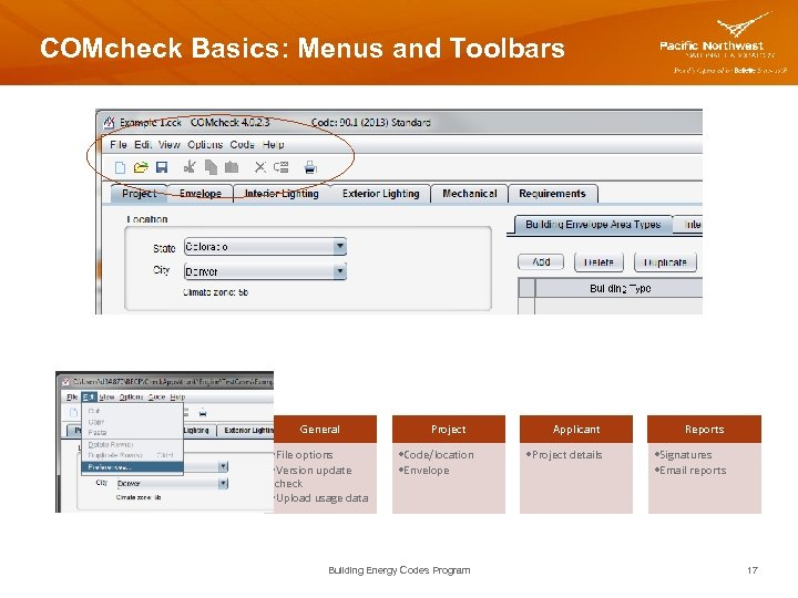 COMcheck Basics: Menus and Toolbars General • File options • Version update check •