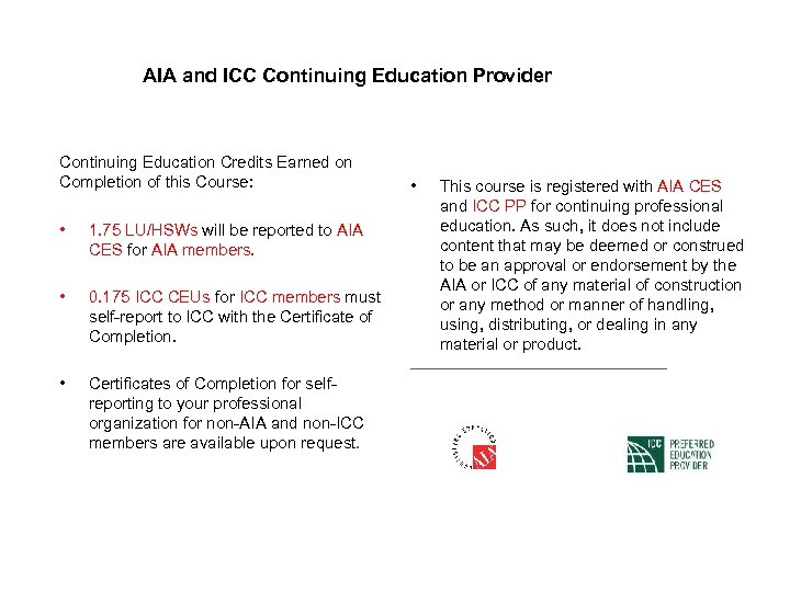 AIA and ICC Continuing Education Provider Continuing Education Credits Earned on Completion of this