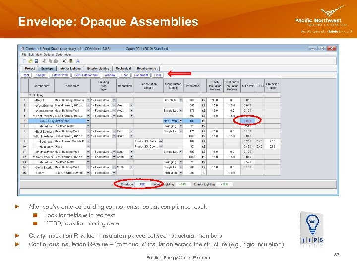 Envelope: Opaque Assemblies After you've entered building components, look at compliance result Look for
