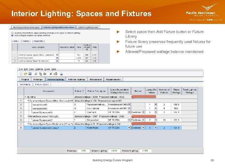 Interior Lighting: Spaces and Fixtures Select space then Add Fixture button or Fixture Library
