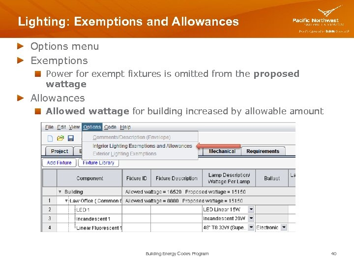 Lighting: Exemptions and Allowances Options menu Exemptions Power for exempt fixtures is omitted from
