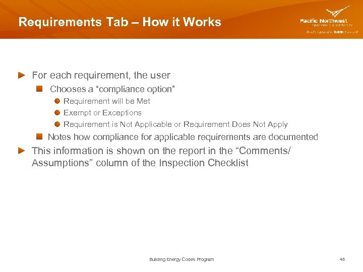 "Requirements Tab – How it Works For each requirement, the user Chooses a ""compliance"