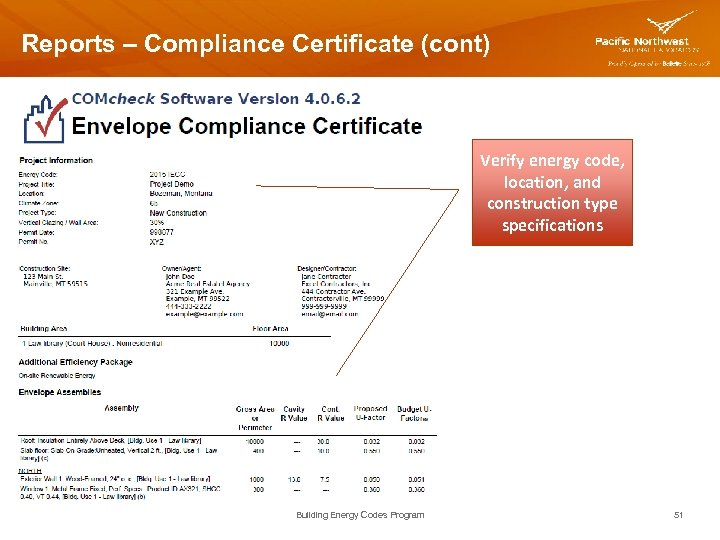 Reports – Compliance Certificate (cont) Verify energy code, location, and construction type specifications Building
