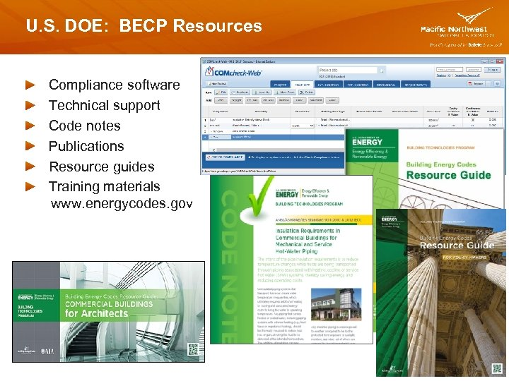 U. S. DOE: BECP Resources Compliance software Technical support Code notes Publications Resource guides